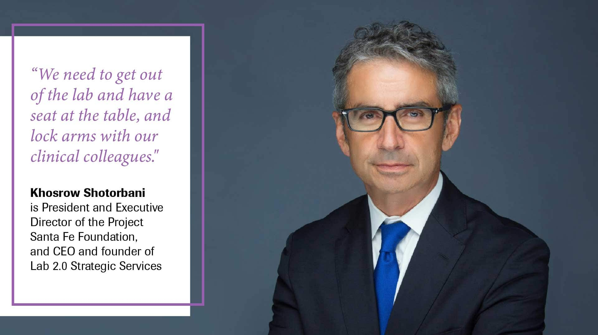 A quote from Khosrow Shotorbani, founder of Lab 2.0 Strategic Services, on how the diagnostics sector can evolve.